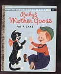 BABYS MOTHER GOOSE Pat-A-Cake - Little Golden Book