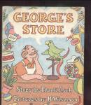 GEORGES STORE Childrens Book - 1983