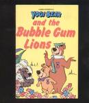 YOGI BEAR AND THE BUBBLE GUM LIONS - Childrens Book
