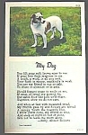 Click here to enlarge image and see more about item DG0507Q: c.1940s MY DOG Image & Poem Linen Postcard