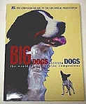 Click here to enlarge image and see more about item DG0528R: Big Dogs Lil Dogs WORLD OF CANINE COMPANIONS