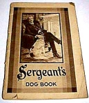 Click here to enlarge image and see more about item DG0828A2: 1930 SERGEANTS DOG BOOK Prem Polk Miller Prod