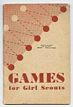 Click here to enlarge image and see more about item GS0524DD3: **1949 Games For GIRL SCOUTS Booklet**