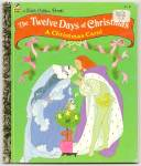 TWELVE DAYS OF CHRISTMAS,  Little Golden Book