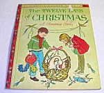 Click here to enlarge image and see more about item LGB526A: TWELVE DAYS OF CHRISTMAS. Little Golden Book - 1963