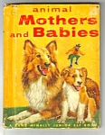 Click here to enlarge image and see more about item MCHBK012907A2: ANIMAL MOTHERS AND BABIES Jr. ELF BOOK