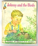 Click here to enlarge image and see more about item MCHBK021507A7: JOHNNY AND THE BIRDS Elf Book - 1950