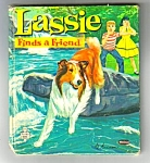 Click here to enlarge image and see more about item MCHBK021507C8: LASSIE FINDS A FRIEND Tell-A-Tale Book #2571