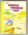 WINKLE TWINKLE PUP Childrens Book - 1941