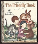 Click here to enlarge image and see more about item MCHBK091508E5: THE FRIENDLY BOOK - Little Golden Book - Garth Williams