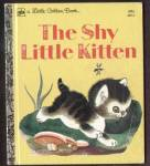 Click here to enlarge image and see more about item MCHBK091508H3: THE SHY LITTLE KITTEN - Little Golden Book -
