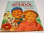 Click here to enlarge image and see more about item MCHBK1123H3: LET'S GO TO SCHOOL Wonder Game Book 1954