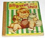 Click here to enlarge image and see more about item MCHBK1123K6: BILLY, BROWNIE AND SPOTTY  Lolly Pop Book - 1949