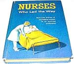 NURSES WHO LED THE WAY Whitman Book