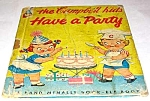 Click here to enlarge image and see more about item MCHBK1209B8: CAMPBELL KIDS HAVE A PARTY - Elf Book - 1954