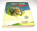 THEY FLEW TO FAME Whitman Book