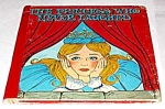 Click here to enlarge image and see more about item MCHBK1227C3: PRINCESS WHO NEVER LAUGHED Tell-A-Tale Book