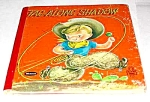Click here to enlarge image and see more about item MCHBK1227C5: TAGALONG SHADOW Tell-A-Tale Book