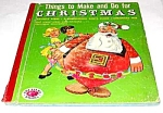 Things to Make at CHRISTMAS Treasure Book - 1953
