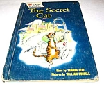 THE SECRET CAT - 1961 - Wonder Book Easy Reader
