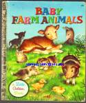 BABY FARM ANIMALS - 1958 - Little Golden Book