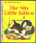Click here to enlarge image and see more about item RCB010811A08: THE SHY LITTLE KITTEN - Little Golden Book -