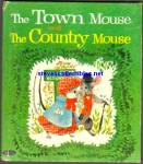 THE TOWN MOUSE AND THE COUNTRY MOUSE - Tell-A-Tale Book