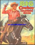 Click here to enlarge image and see more about item RCB011611A021: BIG COWBOY Coloring Book Saalfield 1950s