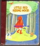 Click here to enlarge image and see more about item RCB011611A036: LITTLE RED RIDING - Tell-A-Tale Book 1959