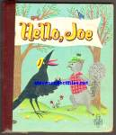 Click here to enlarge image and see more about item RCB011611A037: HELLO, JOE- Tell-A-Tale Book 1961