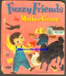Click here to enlarge image and see more about item RCB011611a041: FUZZY FRIENDS IN MOTHER GOOSE - Fuzzy Wuzzy Book