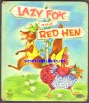 Click here to enlarge image and see more about item RCB011611A044: LAZY FOX AND RED HEN- Tell-A-Tale Book
