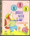 123 JUGGLE WITH ME! A COUNTING BOOK -Little Golden Book