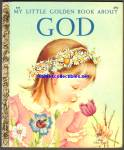 Eloise Wilkin - MY LITTLE GOLDEN BOOK ABOUT GOD
