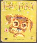 Click here to enlarge image and see more about item RCB031111a045: THAT PUPPY Fuzzy Wuzzy Tell a Tale Book