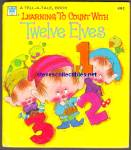 LEARNING TO COUNT WITH TWELVE ELVES - Tell-A-Tale Book