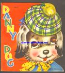 Click here to enlarge image and see more about item RCB051811A014: DANNY DOG Cute and Cuddly Diecut Shape BOOK 1950