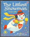 LITTLEST SNOWMAN Wonder Book #720 - Tazewell