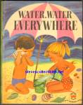 WATER, WATER EVERYWHERE Wonder Book