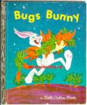 Click here to enlarge image and see more about item RCB40210A036: BUGS BUNNY Little Golden Book