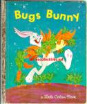 Click here to enlarge image and see more about item RCB40210A038: BUGS BUNNY Little Golden Book