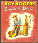 Roy Rogers SURPRISE FOR DONNIE - Tell a Tale Book -1954