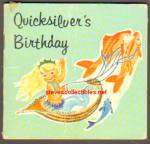 QUICKSILVER'S BIRTHDAY 1963 Miniature Book - Golden Press