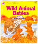WILD ANIMAL BABIES - Whitman Tell A Tale Book