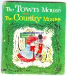 TOWN MOUSE AND COUNTRY MOUSE - Whitman Tell A Tale Book