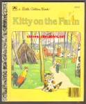 KITTY ON THE FARM - Little Golden Book