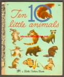 TEN 10 LITTLE ANIMALS Little Golden Book