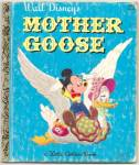 Click here to enlarge image and see more about item RCHBK051709A009: WALT DISNEY'S MOTHER GOOSE - Little Golden Book