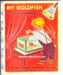 Click here to enlarge image and see more about item RCHBK20610A001: MY GOLDFISH Ding Dong Book 1954