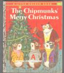THE CHIPMUNKS MERRY CHRISTMAS Little Golden Book